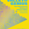 Valley of Genius. The Uncensored History of Silicon Valley (As Told by the Hackers, Founde