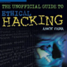The Unofficial Guide to Ethical Hacking (Miscellaneous)